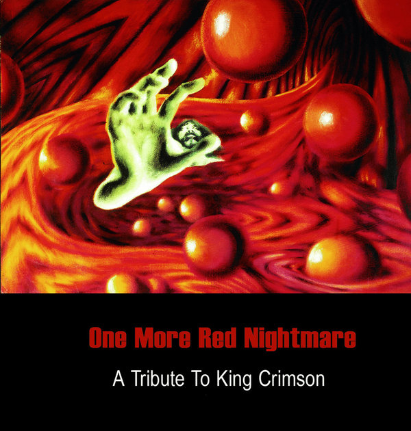 One More Red Nightmare - A Tribute To King Crimson